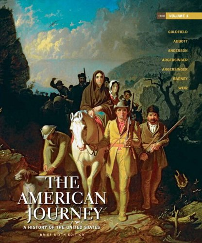 The American Journey: A History of the United States, Brief Edition, Volume 1 Reprint Plus NEW MyHistoryLab with eText -