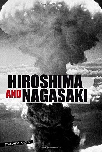 Read Online Hiroshima and Nagasaki (Eyewitness to World War II) PDF