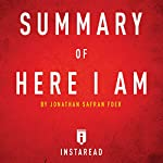 Summary of Here I Am by Jonathan Safran Foer Includes Analysis |  Instaread Summaries