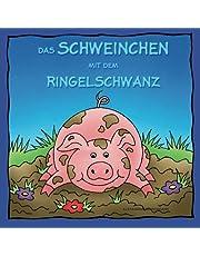 Das Schweinchen mit dem Ringelschwanz (German Edition)