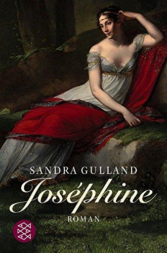 Joséphine - Napoléons große Liebe: Roman (Josephine)