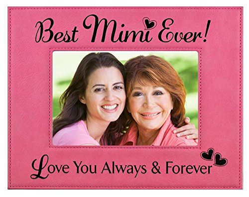 GIFT MIMI PICTURE FRAME ~ Engraved Leatherette Frame ~ Best MiMi Ever - Love You Always & Forever - Mother's Day MIMI Birthday Gift MiMi Christmas Gift Grandma Granddaughter Son - Pink Mimi