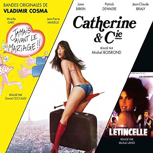 Catherine & compagnie / Jamais avant le mariage / L'tincelle [Explicit]