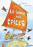 """Afficher """"La soupe aux épices"""""""