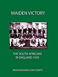 Maiden Victory The South Africans In England 1935 Paperback Visit Of Mr W Reads 1891 92 English Cricket Team To Africa