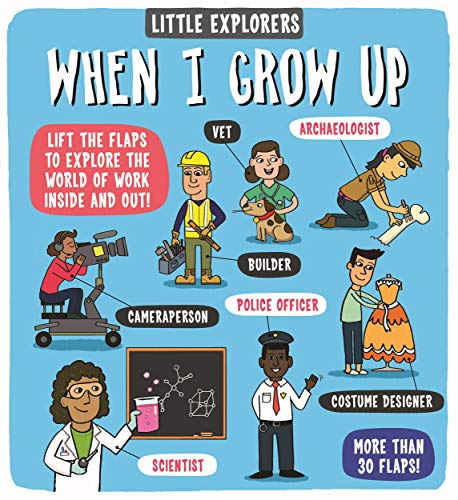 (Little Explorers: When I Grow Up)