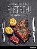 Fleisch! Rind, Schwein, Lamm & Co (Kochen kreativ!)