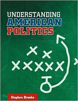 Understanding American Politics (UTP Higher Education) by Stephen Brooks (2009-04-01)