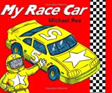 My Race Car, Michael Rex, 0805061010