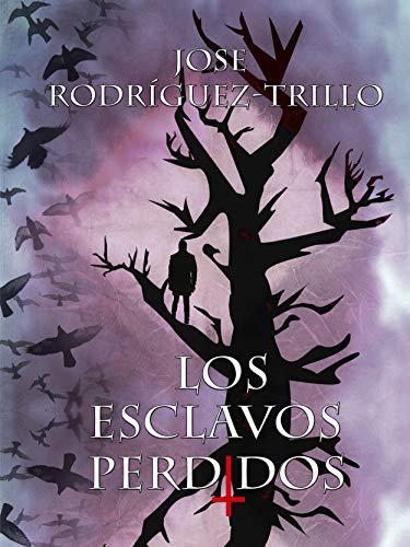 Amazon.com: Los Esclavos Perdidos (Spanish Edition) eBook ...