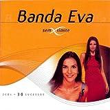 Banda Eva - Eu Vou No Eva