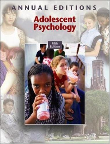 Adolescent Psychology (Annual Editions) (5th Edition) -