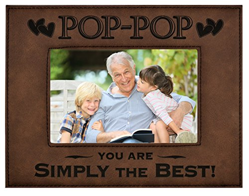 POP-POP GIFT ~ Engraved Leatherette Picture Frame ~ POP-POP – You Are SIMPLY THE BEST! ~ Grandparents Day Gift, Papa Birthday Gift, Grandpa Christmas Gift (5 x 7, Brown Frame with Black Engraving)