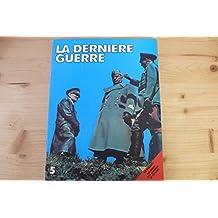 la derniere guerre n° 5 édition atlas 1977
