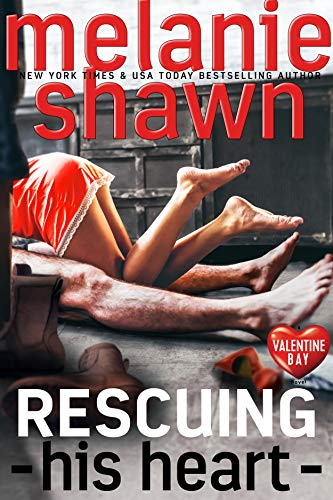 - Rescuing His Heart (Valentine Bay Book 2)