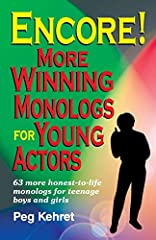 Includes sixty-three more monologs written expressly for teenagers to use for classroom exercises, speech contests, play tryouts or as discussion starters on many educational themes. The book is divided into three sections: monologs for girls...