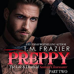 Preppy: The Life and Death of Samuel Clearwater, Part 2 Audiobook