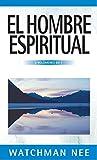 El hombre espiritual - 3 volúmenes en 1 (Spanish Edition)
