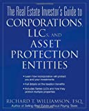 img - for The Real Estate Investor's Guide to Corporations, LLCs, and Asset Protection Entities book / textbook / text book