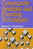 Community Analysis and Planning Techniques, Richard E. Klosterman, 0847639517