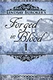 Forged in Blood I (The Emperor's Edge) (Volume 6)