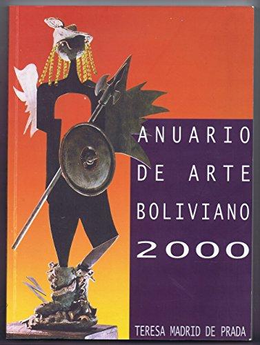 Anuario De Arte Boliviano - Madrid Prada