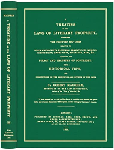 Mobi e-kirjojen ilmaiset lataukset A Treatise on the Laws of Literary Property, Comprising the Statutes and Cases Relating to Books, Manuscripts, Lectures; Dramatic and... iBook by Robert Maugham