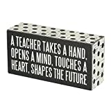 "Primitives by Kathy 21495 Polka Dot Trimmed Box Sign, 3"" x 6"", A Teacher Shapes The Future"