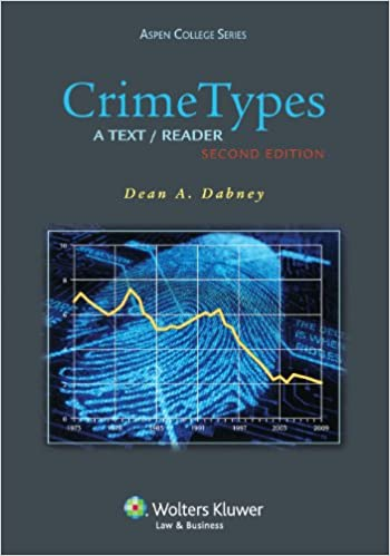 Book Crime Types: A Text Reader, Second Edition (Aspen College)