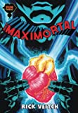 The Maximortal (The King Hell Heroica) (Volume 1)