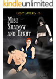 Mist, Shadow and Light (Light Lovers Book 3)
