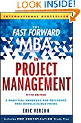 #9: The Fast Forward MBA in Project Management (Fast Forward MBA Series)