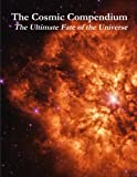 Book Cover for The Cosmic Compendium: The Ultimate Fate of the Universe