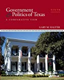 Government and Politics of Texas, Gary M. Halter, 0073526347