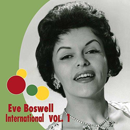Eve Boswell International, Vol. 1