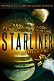 Starliner (The Intergalactic Investigation Bureau Book 1)