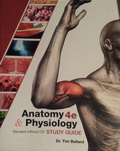 Anatomy & Physiology Study Guide (Revised without CD)