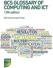 BCS Glossary of Computing and Ict