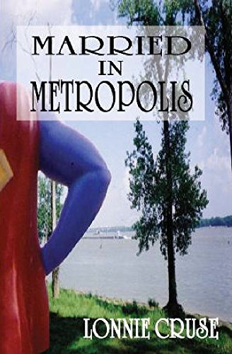 Married In Metropolis (Metropolis Mystery Series Book 3)
