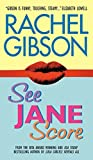 See Jane Score by  Rachel Gibson in stock, buy online here