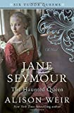 Jane Seymour, The Haunted Queen: A Novel - Best Reviews Guide