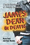 James Dean in Death, Warren Beath and Paula Wheeldon, 0786420006