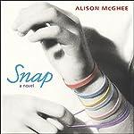 Snap | Alison McGhee