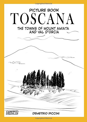 TOSCANA - THE TOWNS OF MOUNT AMIATA AND VAL D