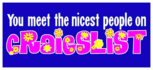 new-color-sticker-decal-you-meet-the-nicest-people-on-craigslist-sarcastic-nasty