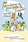 The Adventures of Koco Koala and Friends, Donna Pampalone, 1424180953