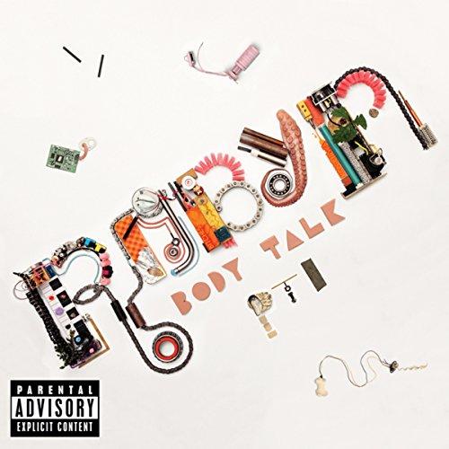Body Talk Pt. 1 (Amazon MP3 Exclusive Version) [Explicit]