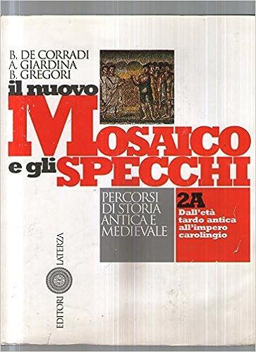 Mosaico E Gli Specchi.Amazon It Il Nuovo Mosaico E Gli Specchi Per Le Scuole