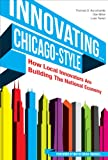 Innovating... Chicago-Style, Kuczmarski and Miller, 0615548857