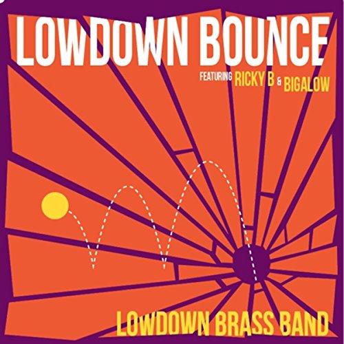 Lowdown Brass Band - Lowdown Bounce